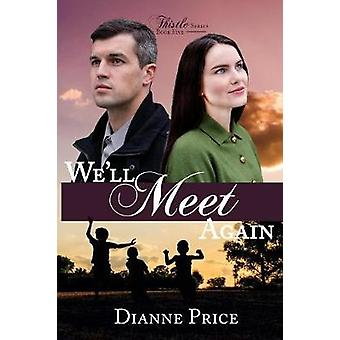 Well Meet Again by Price & Dianne