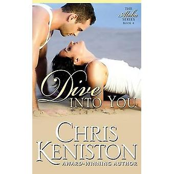 Dive Into You by Keniston & Chris