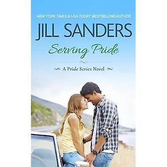Serving Pride by Sanders & Jill