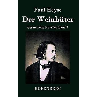 Der Weinhter by Paul Heyse
