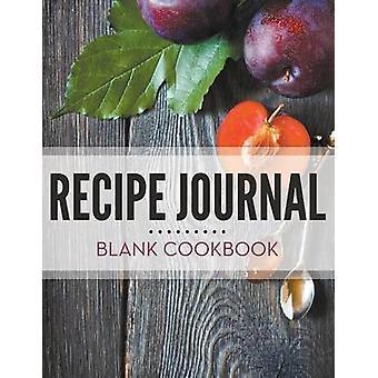 Recipe Journal  Blank Cookbook by Publishing LLC & Speedy