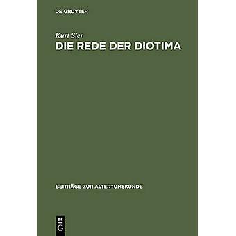 Die Rede der Diotima by Sier & Kurt