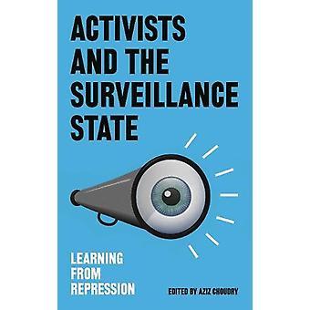 Aktivister och övervakningsstaten - Lära av förtryck av Azi