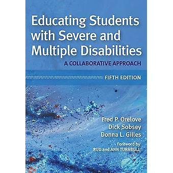 Educating Students with Severe and Multiple Disabilities - A Collabora