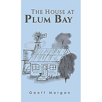 The House at Plum Bay by Geoff Morgan - 9781788235860 Book