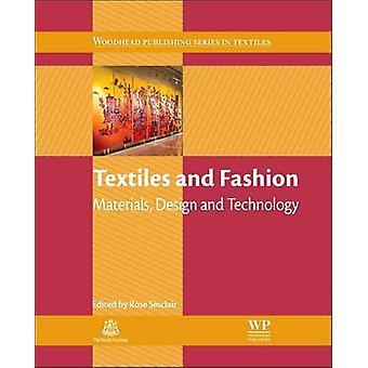 Textiles and Fashion - Materials - Design and Technology by Rose Sincl