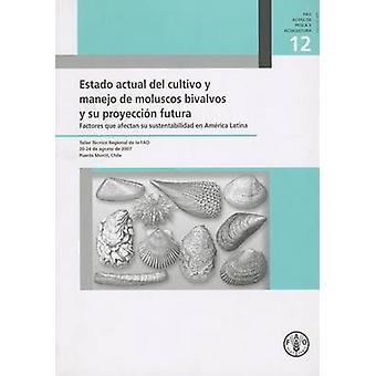 Estado Actual del Cultivo y Manejo de Moluscos Bivalvos y Su Proyecci