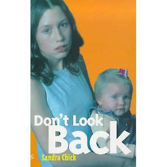 Don't Look Back by Sandra Chick - 9780704349582 Book