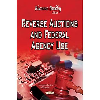 REVERSE AUCTIONS AND FEDERAL AGENCY USE (Government Procedures and Operations)