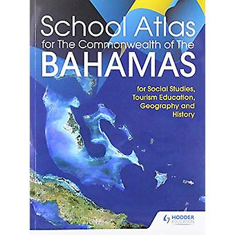 Hodder Education School Atlas for the Commonwealth of The Bahamas - 9