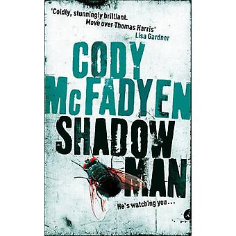 Shadow Man by Cody McFadyen - 9780340840078 Book