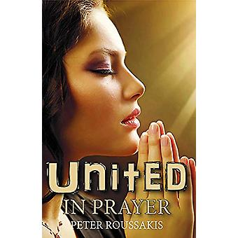 United in Prayer by Peter E. Roussakis - 9781912120246 Book