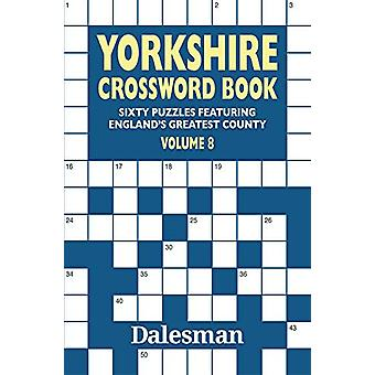 Yorkshire Crossword 8 by Michael Curl - 9781855683822 Book
