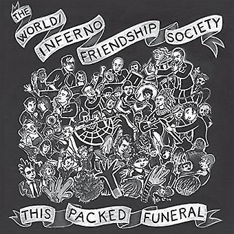 Monde/Inferno Friendship Society - cette importation USA emballé funérailles [Vinyl]
