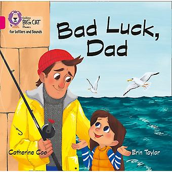 Bad Luck Dad Big Book by Coe & Catherine