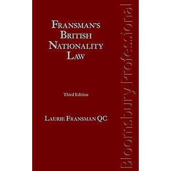 Fransmans British Nationality Law by Laurie Fransman Qc