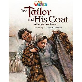 Our World Readers The Tailor and His Coat by OSullivan & Jill