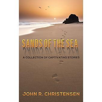 SANDS OF THE SEA-ovat CHRISTENSEN & JOHN R.