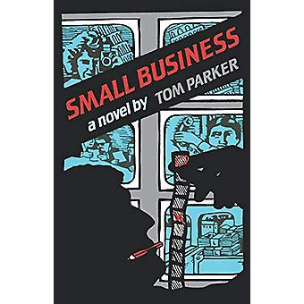 الأعمال التجارية الصغيرة من قبل توم باركر -- 978039335132 كتاب