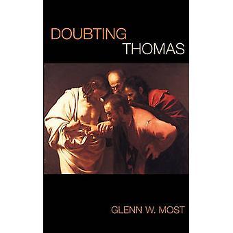 Tvivlar på Thomas av Glenn W. Mest - 9780674025615 Bok