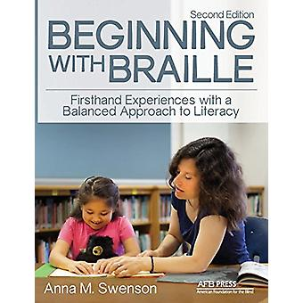 Beginning with Braille - Firsthand Experiences with a Balanced Approac