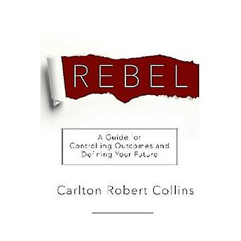 Resist Every Bias on Every Level by Carlton Robert Collins - 97813655