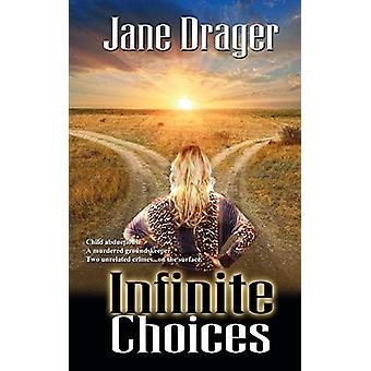 Infinite Choices by Jane Drager - 9781509201631 Book