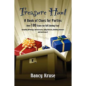 Treasure Hunt - A Book of Clues for Parties by Nancy Kruse - 978160145