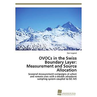 Ovocs in the Swiss Boundary Layer - Measurement and Source Allocation