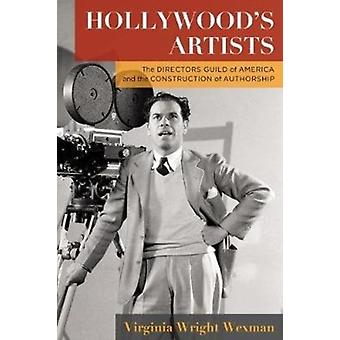 Hollywoods Artists by Virginia Wright Wexman
