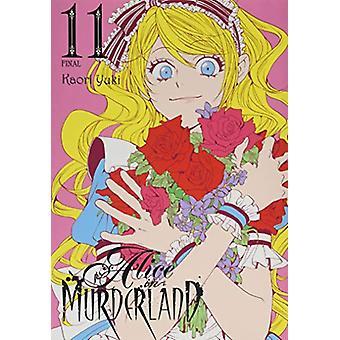 Alice in Murderland, Vol. 11 by Kaori Yuki (Paperback, 2019)