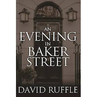 Holmes and Watson  An Evening In Baker Street by Ruffle & David