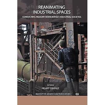 Industriële ruimtes reanimeren
