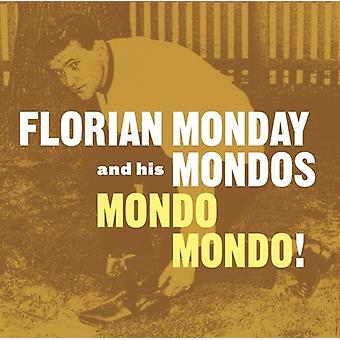 Florian Monday & His Mondos - Mondo Mondo [Vinyl] USA import