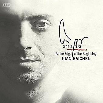 Idan Raichel - At the Edge of the Beginning [CD] USA import