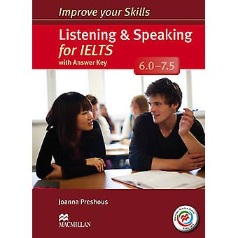 Improve Your Skills Listening  Speaking for IELTS 6.07.5 by Joanna Preshous
