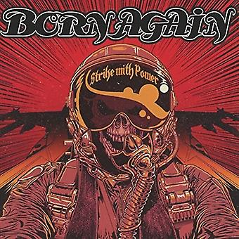 Born Again - Strike with Power [CD] USA import