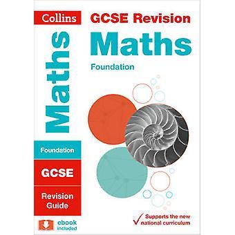 GCSE Maths Foundation Tier Revision Guide by Collins GCSE - 978000811