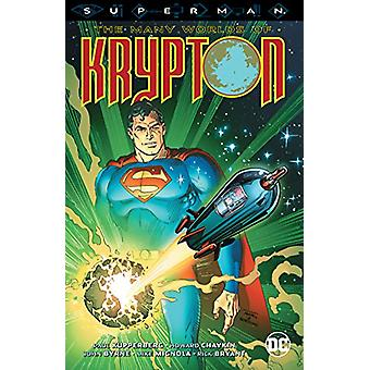 Superman The Many Worlds Of Krypton by John Byrne - 9781401278892 Book