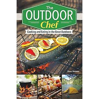 Utomhus kocken - matlagning och ätande i naturen av Dian vi