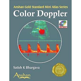 Mini Atlas of Colour Doppler by Satish K. Bhargava - 9781905740086 Bo