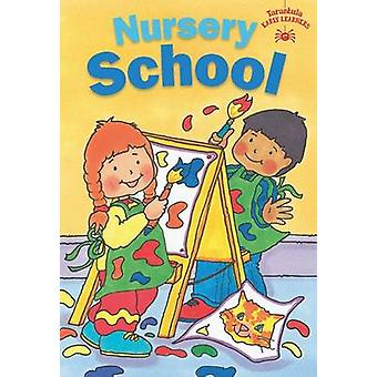 Nursery School by Judy Hamilton - 9781910680704 Book