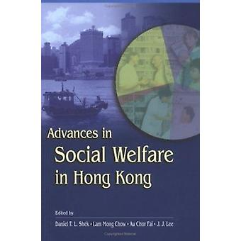 Progrès dans la protection sociale à Hong Kong par Daniel T. L. Shek - Lam Mo