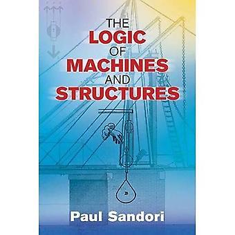 Logika, maszyny i konstrukcje (Dover książek na inżynierii)