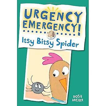 Dringend nood! Itsy Bitsy Spider