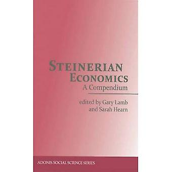 Steinerian Economie: Un Compendium