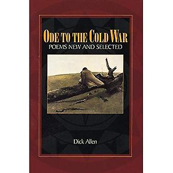 Ode to the Cold War: Poems New and Selected