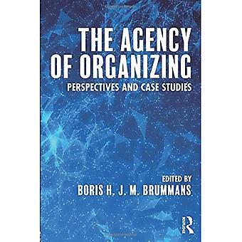 Byrået å organisere: perspektiver og Case-studier