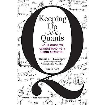 Keeping Up met de Quants: Your Guide to begrijpen en gebruiken van Analytics