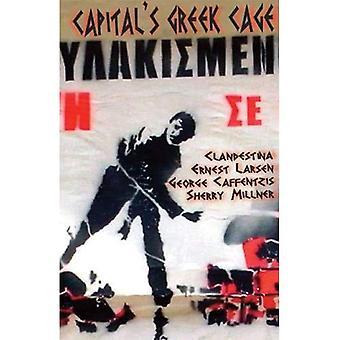 Capital's Greek Cage